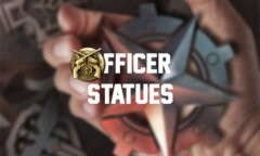 Officer Statues: How to Obtain & Use Effectively